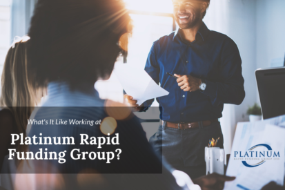 What's It Like Working at Platinum Rapid Funding Group?